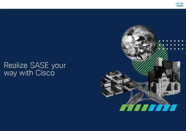 Realize SASE your way with Cisco
