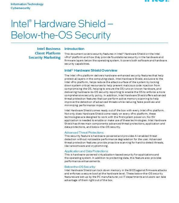 Intel® Hardware Shield – Below-the-OS Security